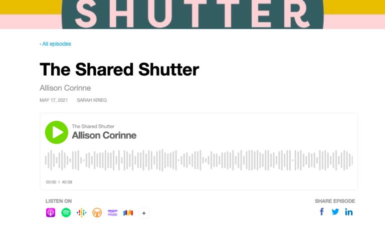Shared Shutter Podcast Interviews Allison Corinne